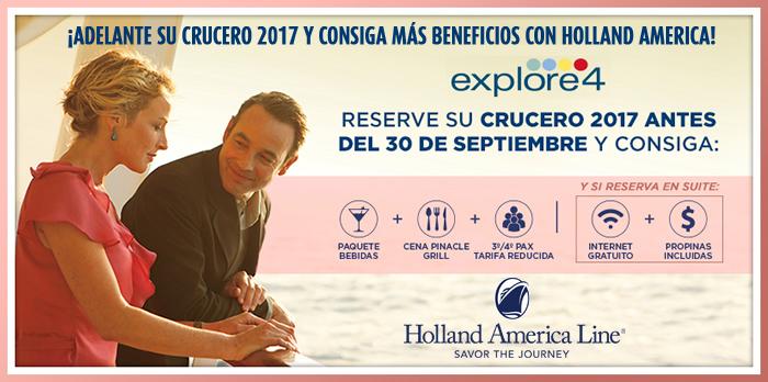 ¡Adelante su crucero 2017 y consiga más beneficios con Holland America!
